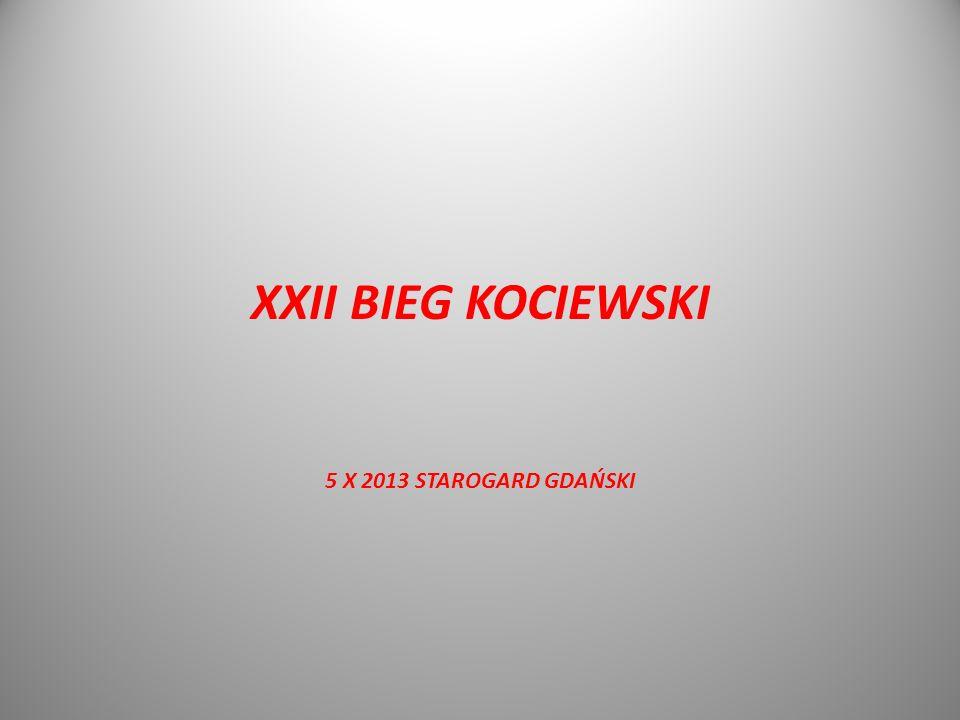 XXII BIEG KOCIEWSKI 5 X 2013 STAROGARD GDAŃSKI