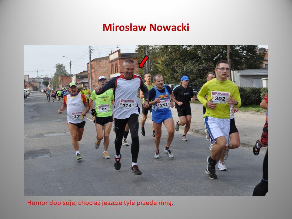 Mirosław Nowacki ZS 2 Pelplin Nasz Pan nauczyciel wychowania fizycznego!!!! W zdrowym ciele zdrowy duch! Bieg na dystansie 10 kilometrów, czas 42:21