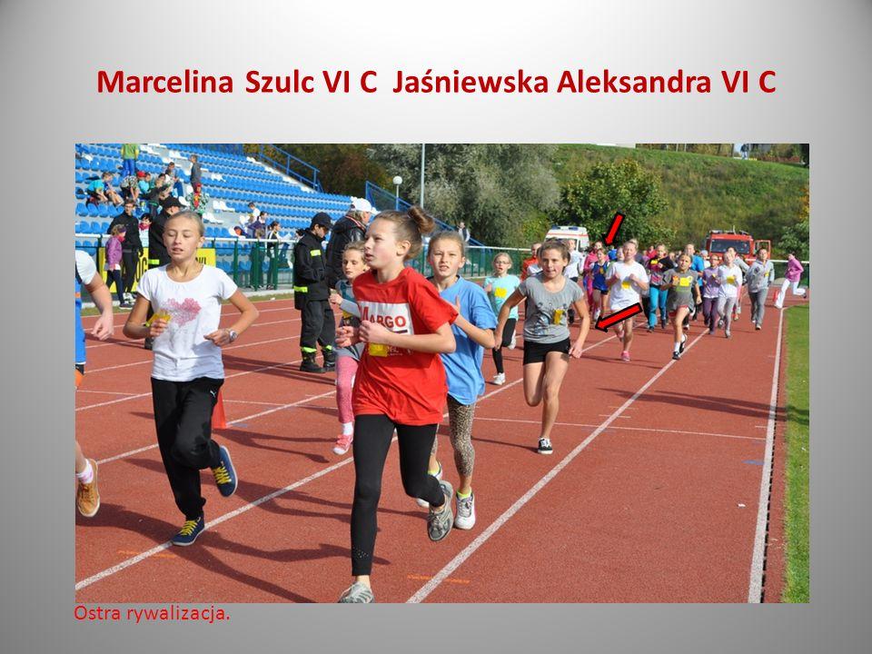 Marcelina Szulc VI C Jaśniewska Aleksandra VI C Ostra rywalizacja.