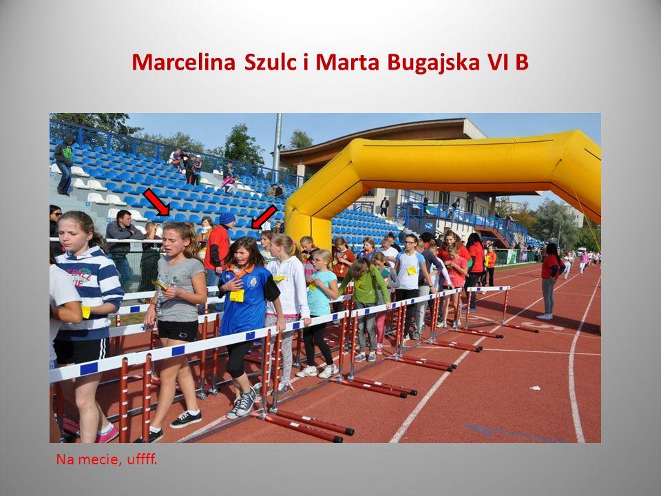 Marcelina Szulc i Marta Bugajska VI B Na mecie, uffff.