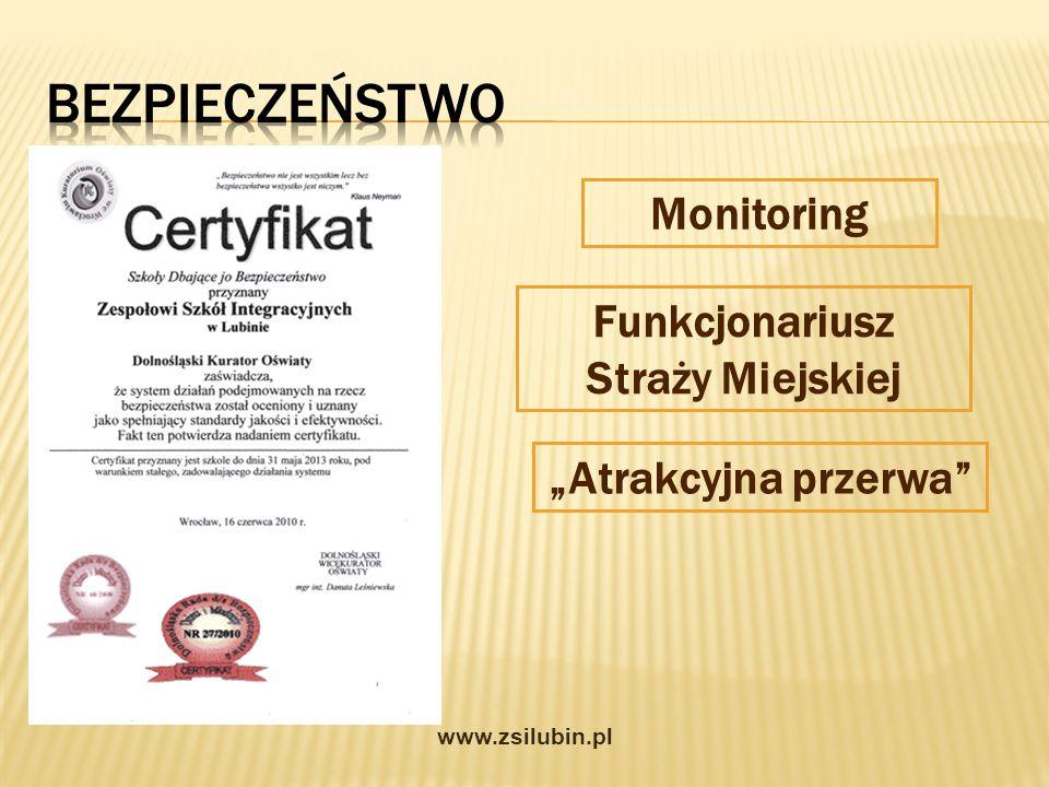 Monitoring Funkcjonariusz Straży Miejskiej Atrakcyjna przerwa www.zsilubin.pl
