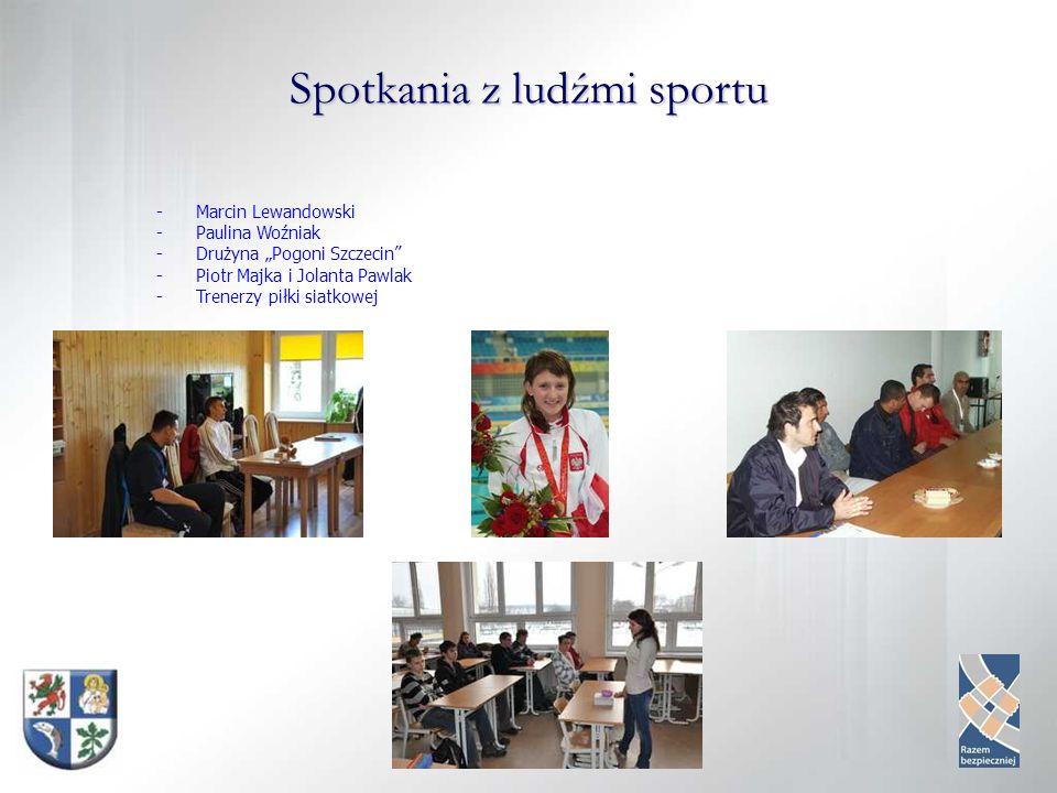 Spotkania z ludźmi sportu -Marcin Lewandowski -Paulina Woźniak -Drużyna Pogoni Szczecin -Piotr Majka i Jolanta Pawlak -Trenerzy piłki siatkowej