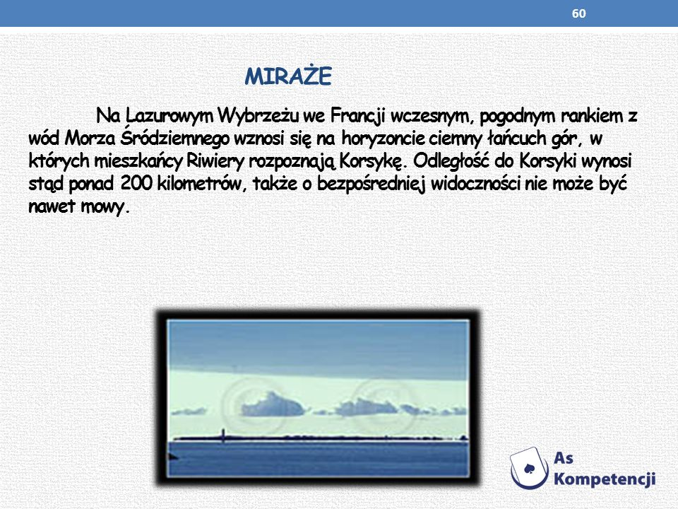 MIRAŻE Na Lazurowym Wybrzeżu we Francji wczesnym, pogodnym rankiem z wód Morza Śródziemnego wznosi się na horyzoncie ciemny łańcuch gór, w których mie