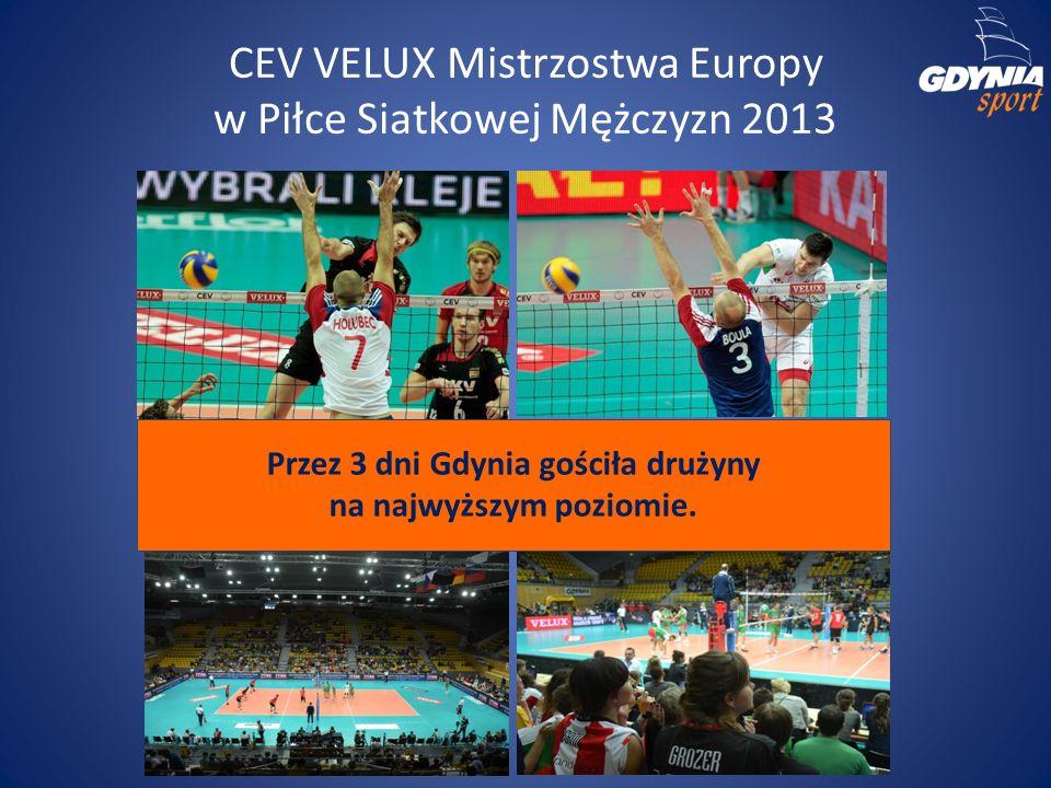 CEV VELUX Mistrzostwa Europy w Piłce Siatkowej Mężczyzn 2013 Przez 3 dni Gdynia gościła drużyny na najwyższym poziomie.