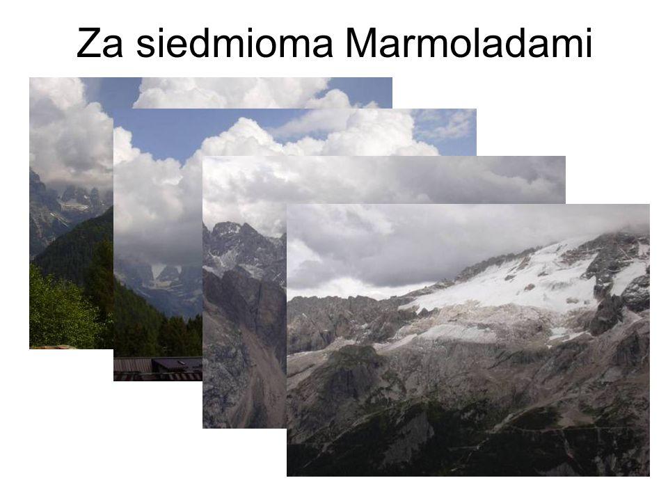 Za siedmioma Marmoladami