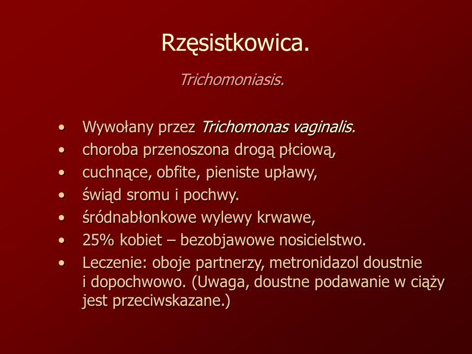 Rzęsistkowica.Trichomoniasis.