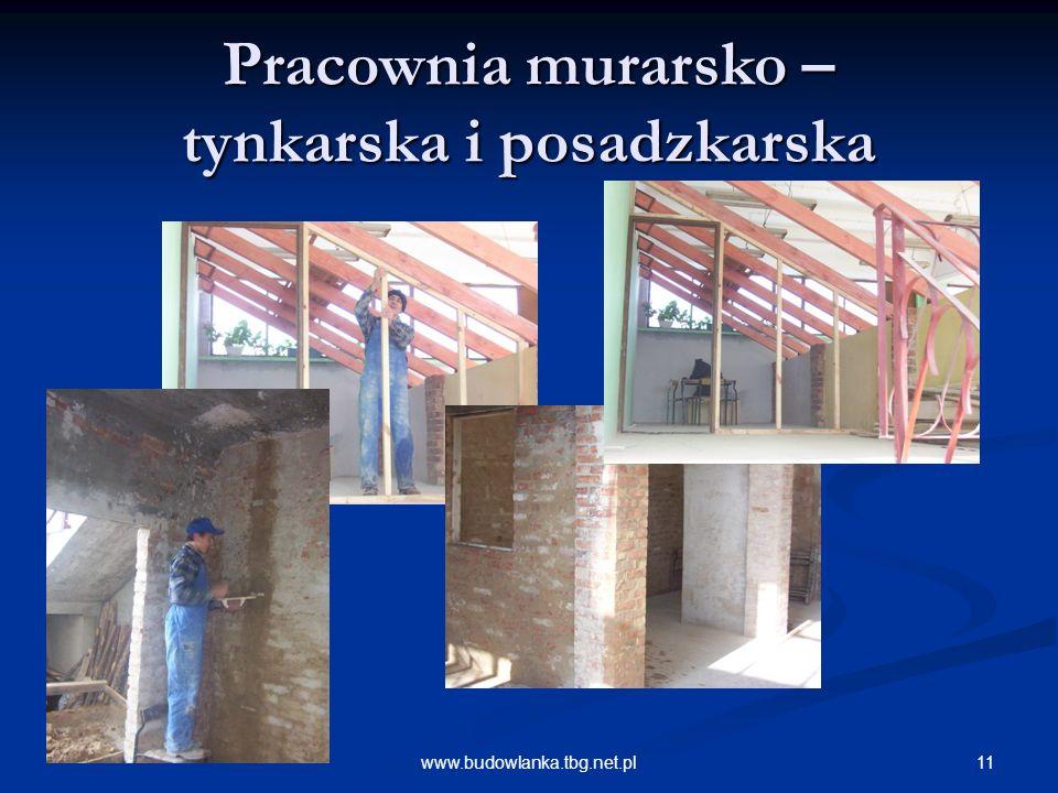 11www.budowlanka.tbg.net.pl Pracownia murarsko – tynkarska i posadzkarska