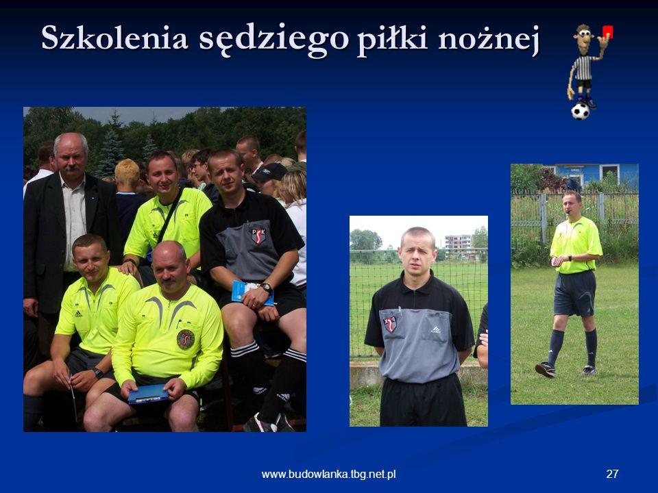 27www.budowlanka.tbg.net.pl Szkolenia sędziego piłki nożnej