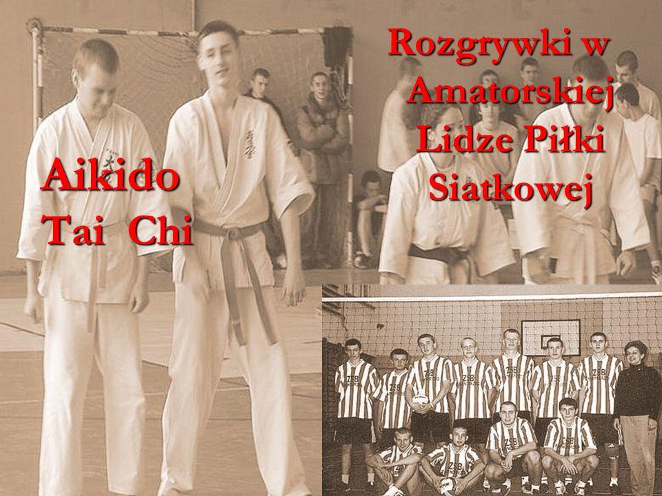 29www.budowlanka.tbg.net.pl Aikido Tai Chi Rozgrywki w Amatorskiej Lidze Piłki Siatkowej
