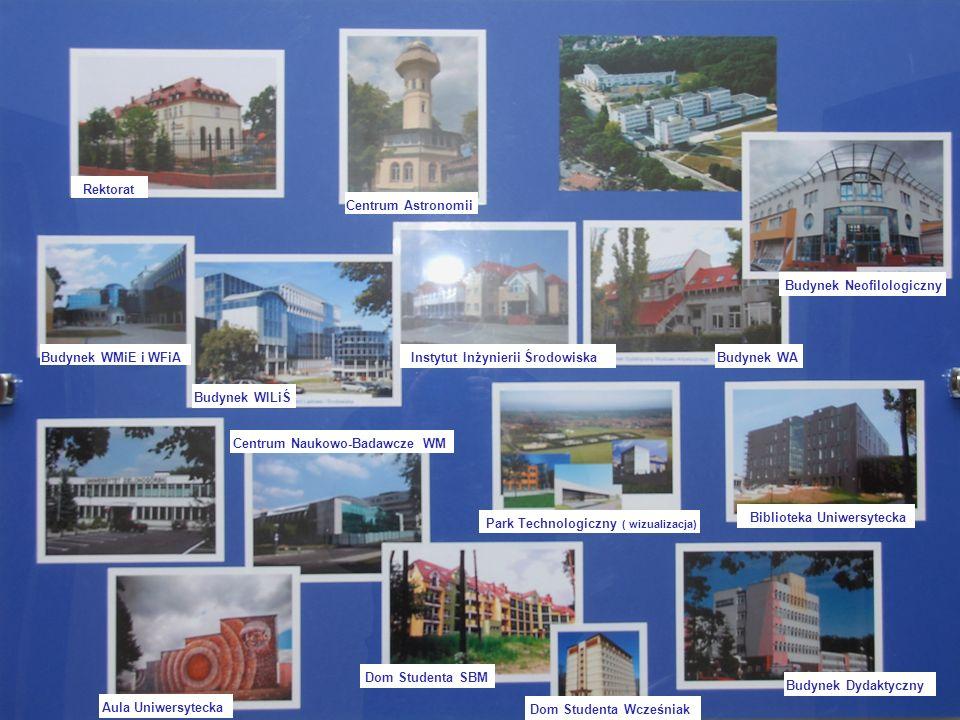 Centrum Astronomii Rektorat Budynek WMiE i WFiA Budynek WILiŚ Instytut Inżynierii ŚrodowiskaBudynek WA Budynek Neofilologiczny Aula Uniwersytecka Dom