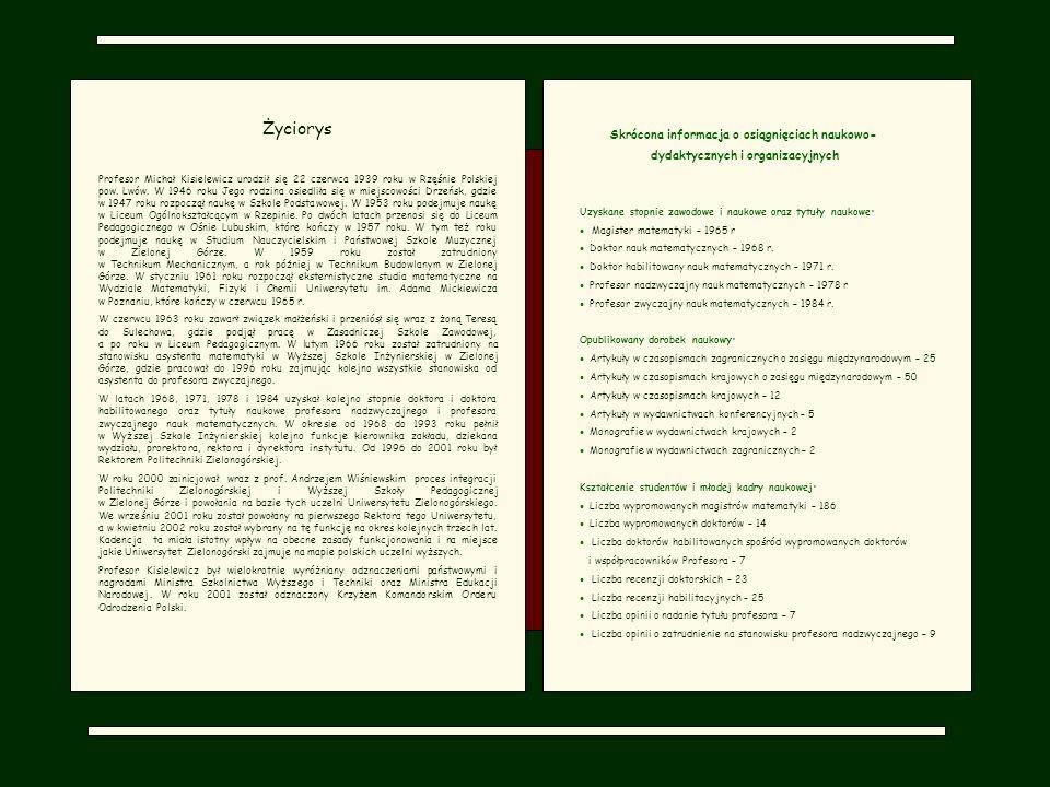 Promotor M.Kisielewicza prof.