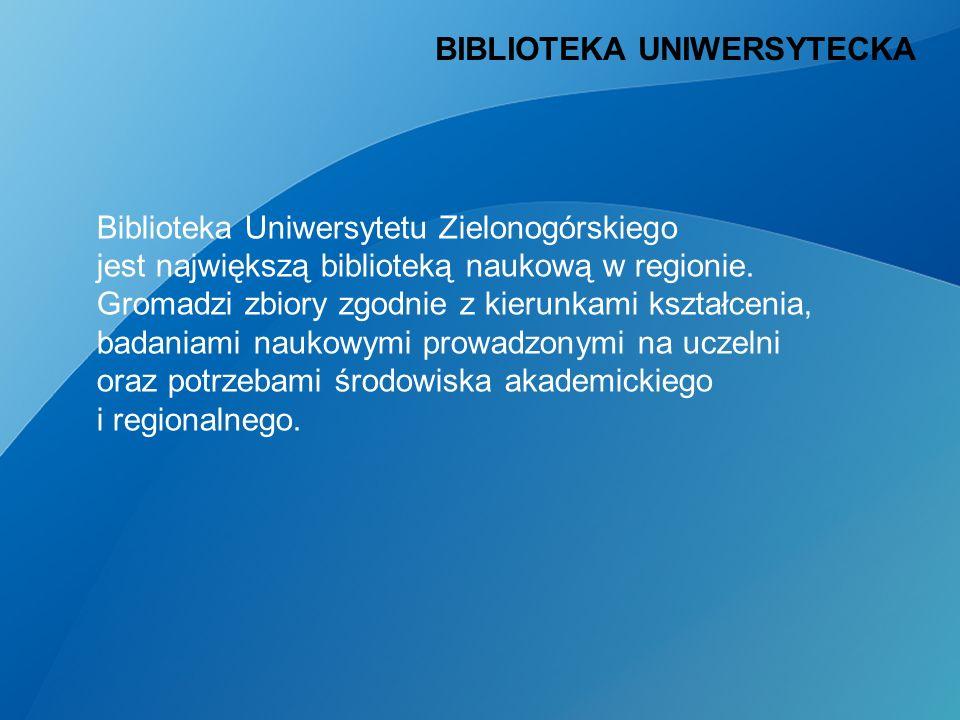 Biblioteka Uniwersytetu Zielonogórskiego jest największą biblioteką naukową w regionie.