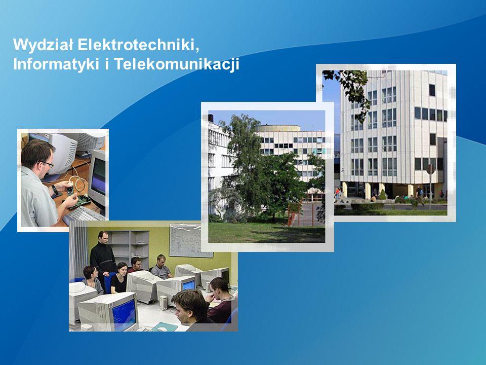 Wydział Elektrotechniki, Informatyki i Telekomunikacji