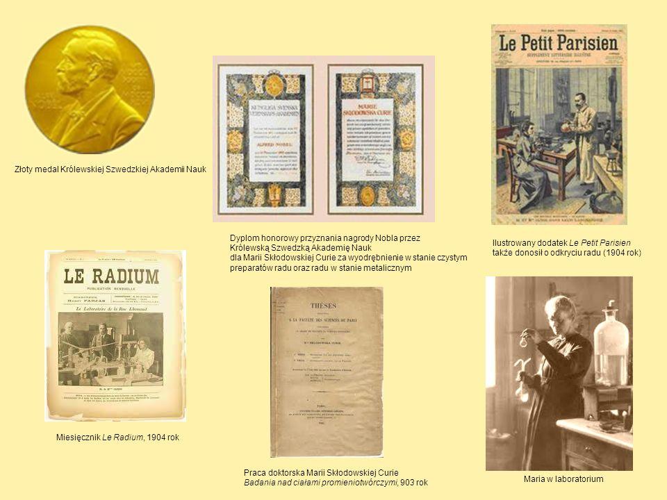 Złoty medal Królewskiej Szwedzkiej Akademii Nauk Dyplom honorowy przyznania nagrody Nobla przez Królewską Szwedzką Akademię Nauk dla Marii Skłodowskie