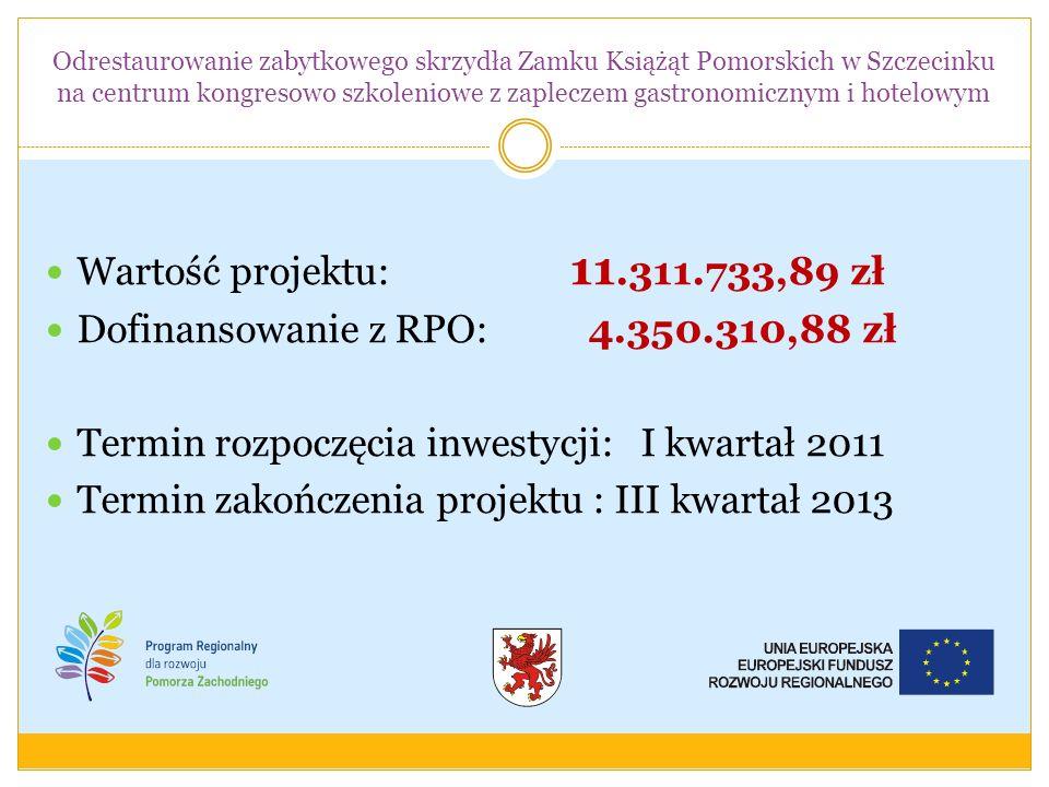 Wartość projektu: 11.311.733,89 zł Dofinansowanie z RPO: 4.350.310,88 zł Termin rozpoczęcia inwestycji: I kwartał 2011 Termin zakończenia projektu : I