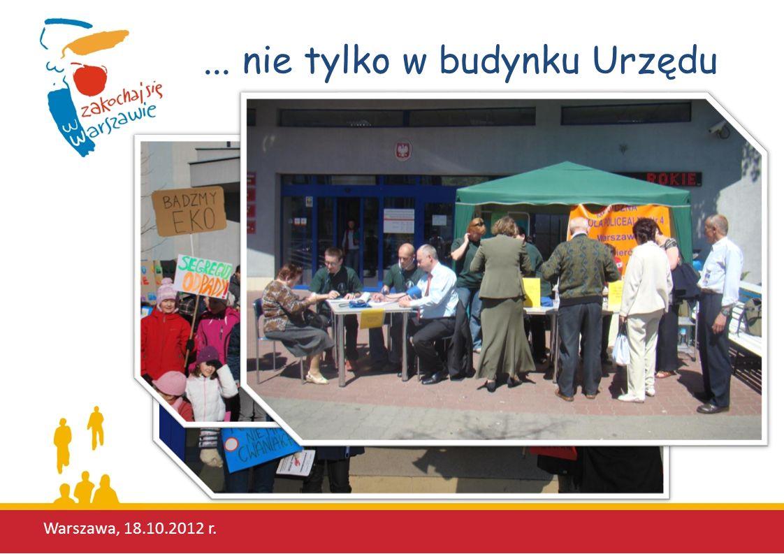 ... nie tylko w budynku Urzędu Warszawa, 18.10.2012 r.
