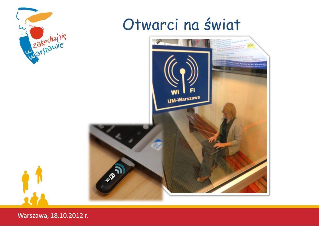 Otwarci na świat Warszawa, 18.10.2012 r.