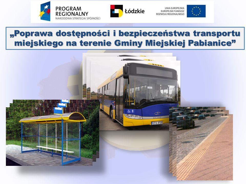 Poprawa dostępności i bezpieczeństwa transportu miejskiego na terenie Gminy Miejskiej Pabianice