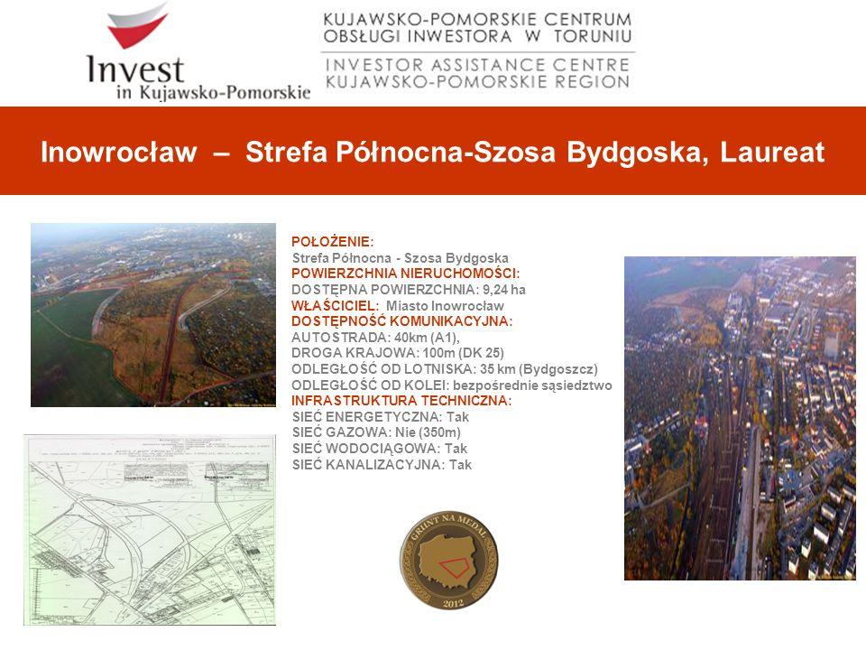 Inowrocław – Strefa Północna-Szosa Bydgoska, Laureat POŁOŻENIE: Strefa Północna - Szosa Bydgoska POWIERZCHNIA NIERUCHOMOŚCI: DOSTĘPNA POWIERZCHNIA: 9,24 ha WŁAŚCICIEL: Miasto Inowrocław DOSTĘPNOŚĆ KOMUNIKACYJNA: AUTOSTRADA: 40km (A1), DROGA KRAJOWA: 100m (DK 25) ODLEGŁOŚĆ OD LOTNISKA: 35 km (Bydgoszcz) ODLEGŁOŚĆ OD KOLEI: bezpośrednie sąsiedztwo INFRASTRUKTURA TECHNICZNA: SIEĆ ENERGETYCZNA: Tak SIEĆ GAZOWA: Nie (350m) SIEĆ WODOCIĄGOWA: Tak SIEĆ KANALIZACYJNA: Tak