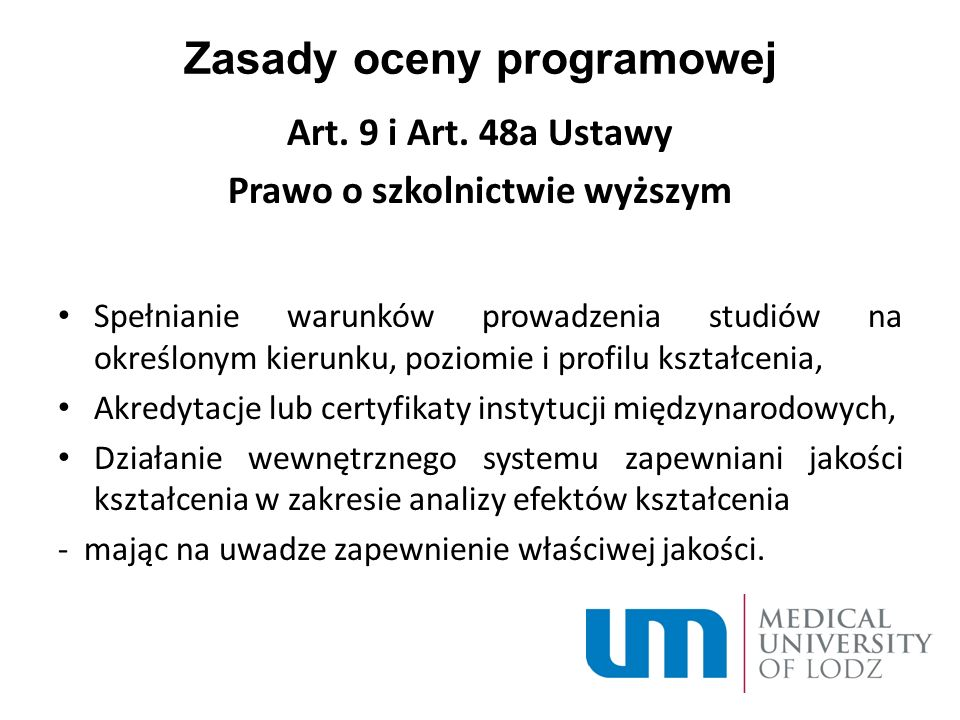 Zasady oceny programowej Art. 9 i Art.