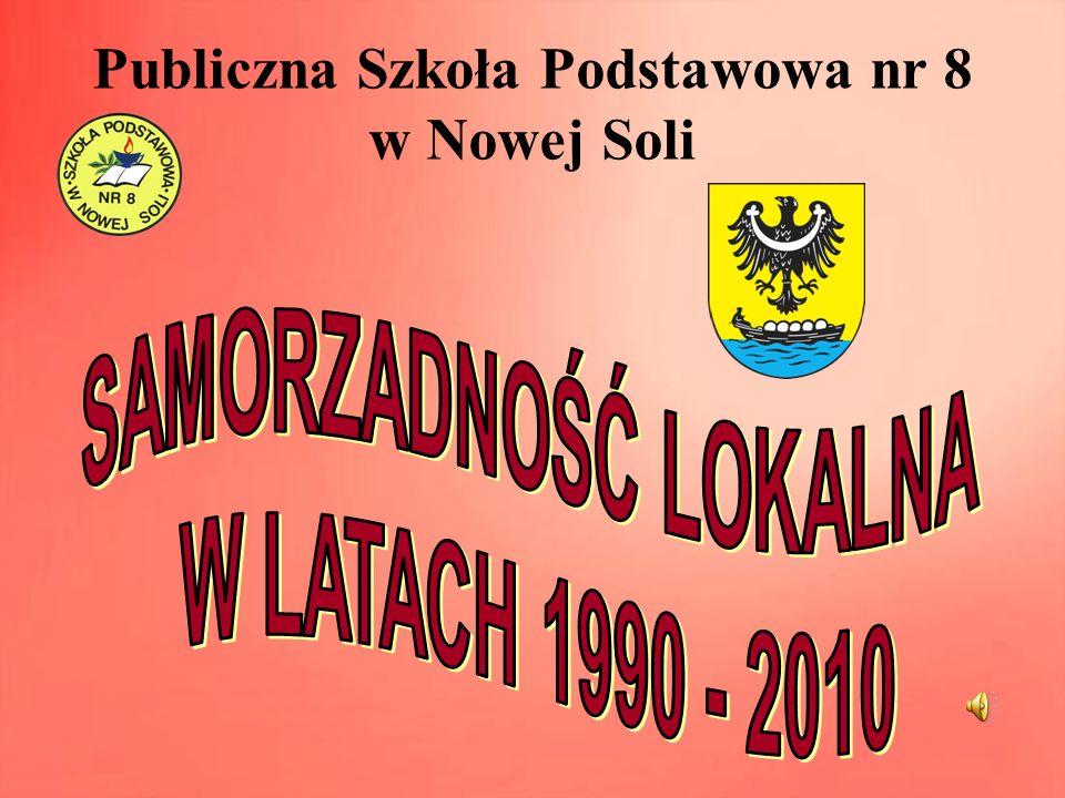 POZNAJEMY PRACĘ SAMORZĄDOWCÓW Zapoznaliśmy się z działalnością Rady Miejskiej i osiągnięciami prezydentów Nowej Soli w latach 1990 – 2010.