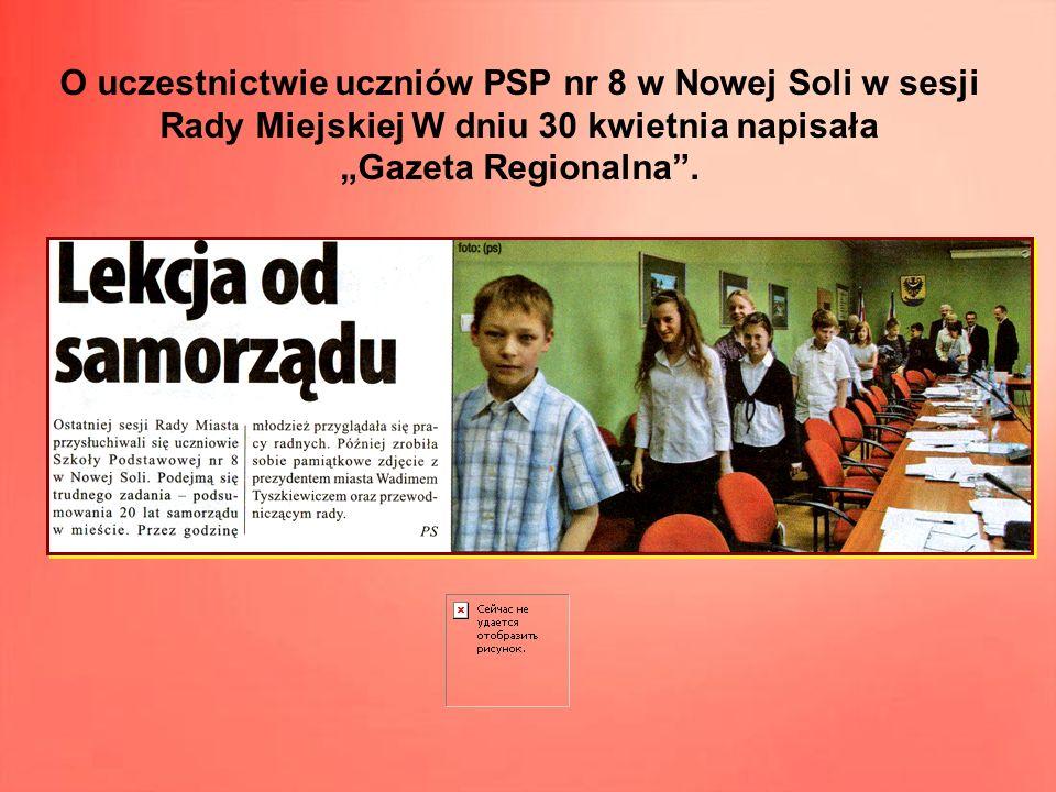 O uczestnictwie uczniów PSP nr 8 w Nowej Soli w sesji Rady Miejskiej W dniu 30 kwietnia napisała Gazeta Regionalna.