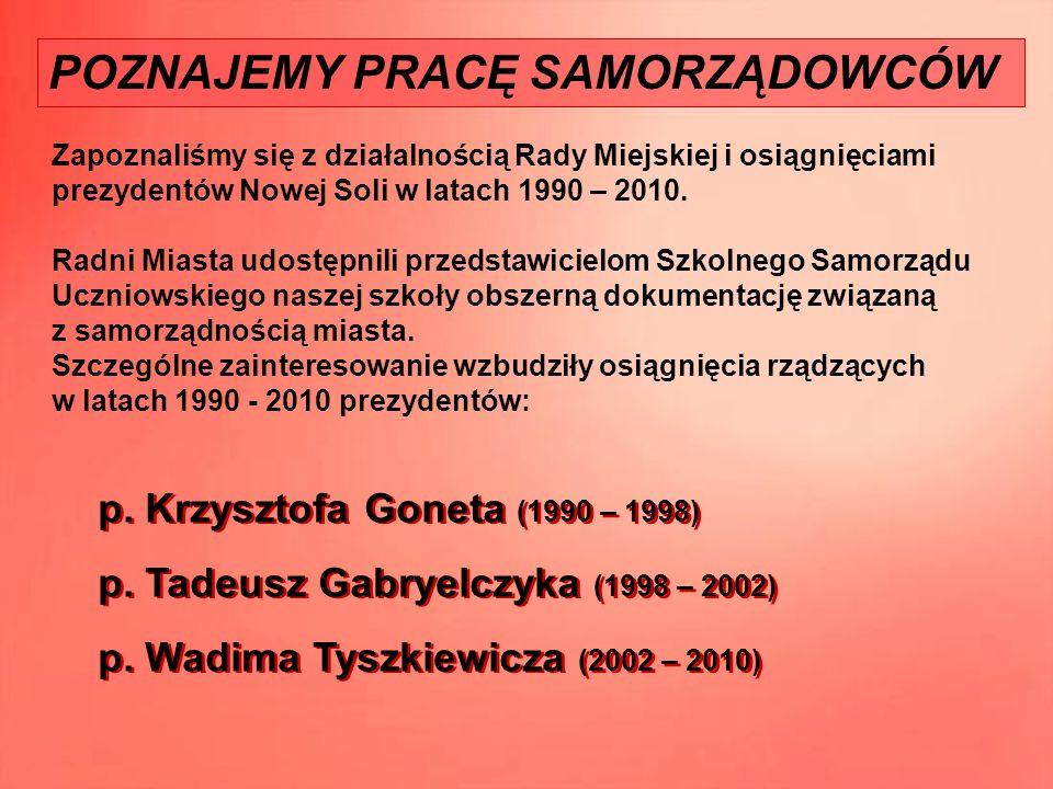 – prezydent miasta Nowa Sól w latach 1990 - 1998 (Zdjęcie z archiwum prywatnego p.