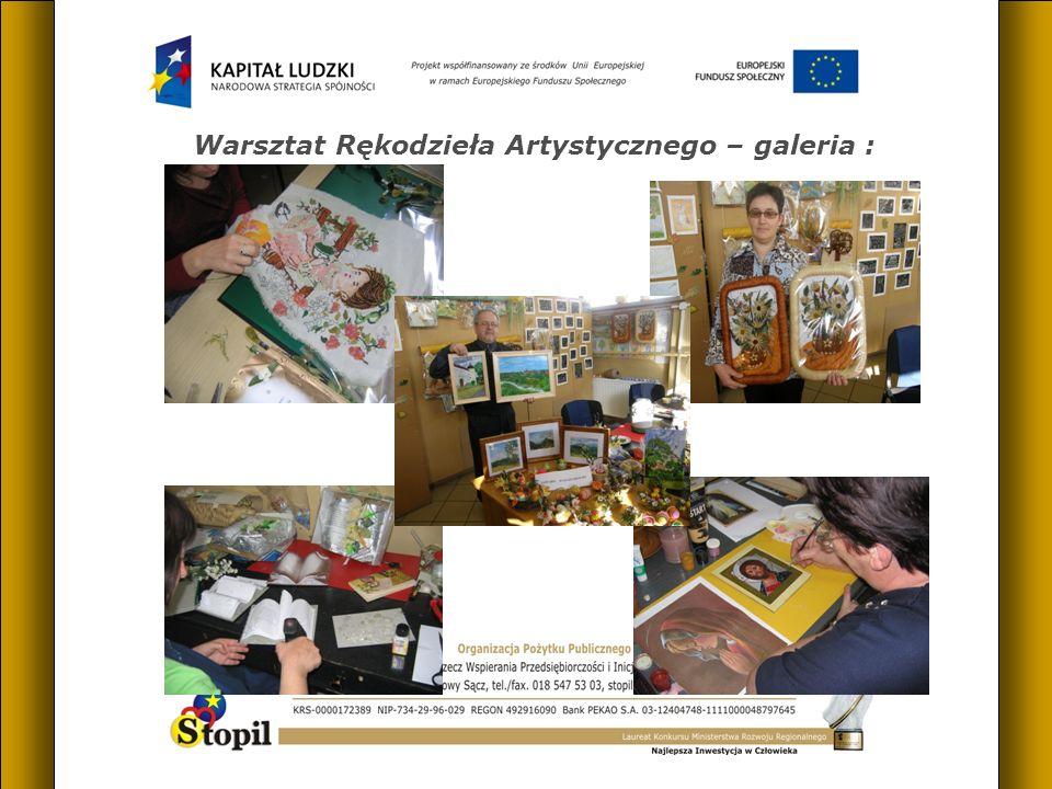 Warsztat Rękodzieła Artystycznego – galeria :