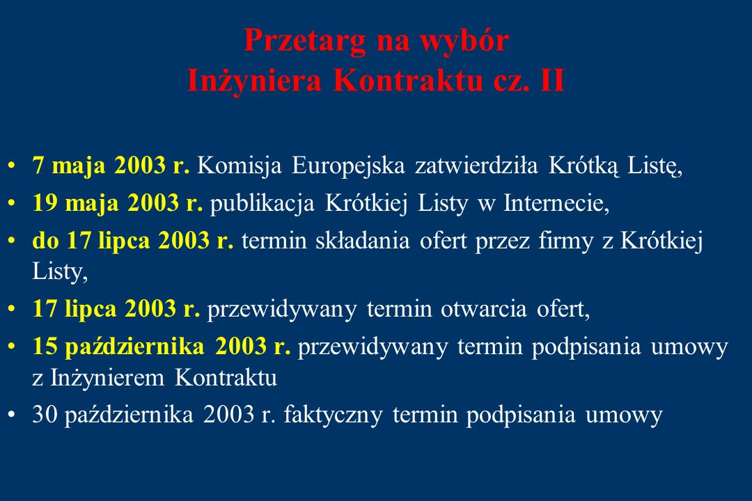Przetarg na wybór Inżyniera Kontraktu cz. I 30 stycznia 2003 r.
