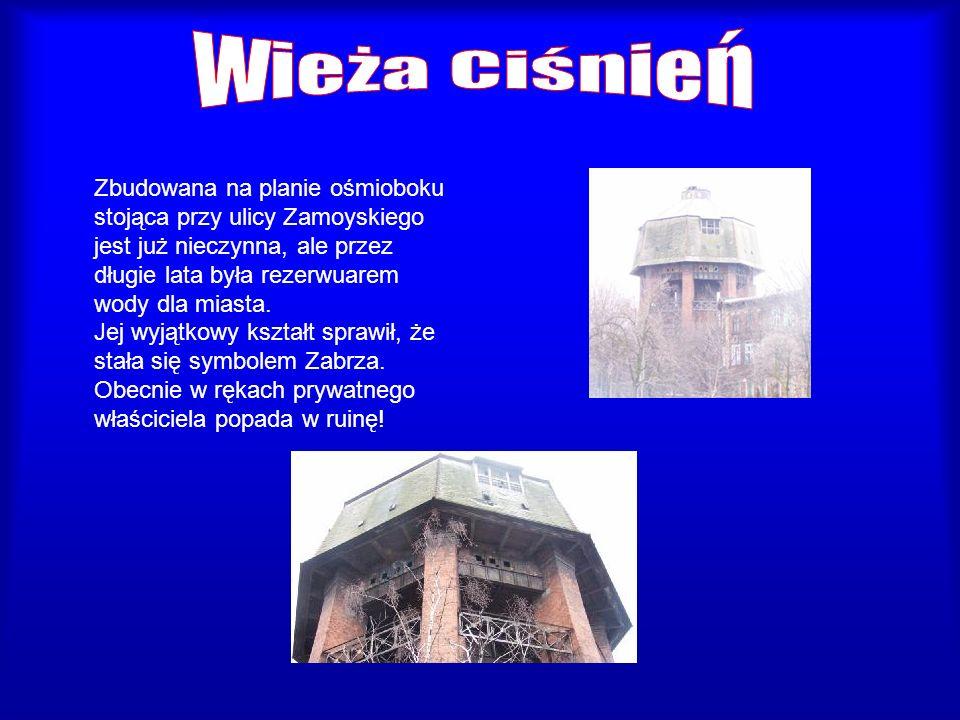Zbudowana na planie ośmioboku stojąca przy ulicy Zamoyskiego jest już nieczynna, ale przez długie lata była rezerwuarem wody dla miasta. Jej wyjątkowy
