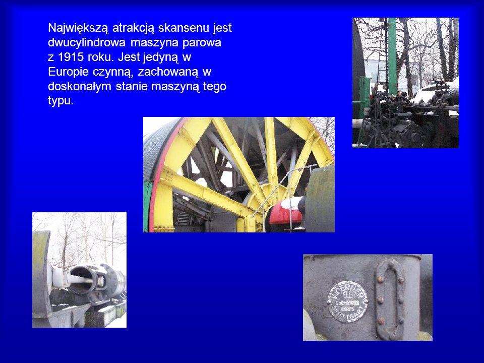 Największą atrakcją skansenu jest dwucylindrowa maszyna parowa z 1915 roku. Jest jedyną w Europie czynną, zachowaną w doskonałym stanie maszyną tego t