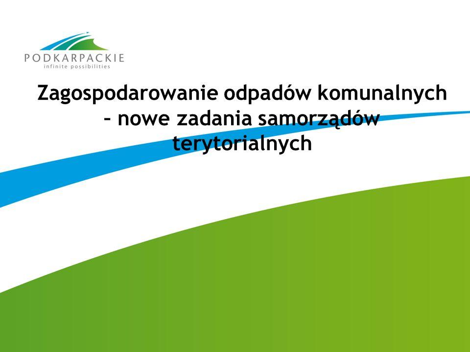 Obowiązki gmin: Gminy zapewniają budowę, utrzymanie i eksploatację własnych lub wspólnych z innymi gminami regionalnych instalacji do przetwarzania odpadów komunalnych.