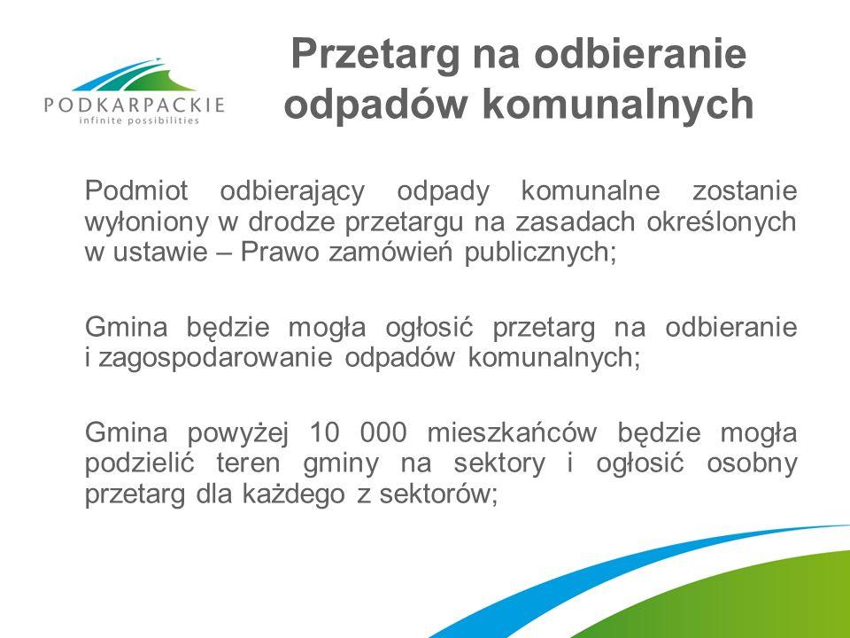 Przetarg na odbieranie odpadów komunalnych Podmiot odbierający odpady komunalne zostanie wyłoniony w drodze przetargu na zasadach określonych w ustawi