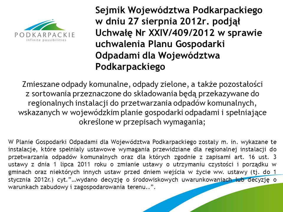 Zmieszane odpady komunalne, odpady zielone, a także pozostałości z sortowania przeznaczone do składowania będą przekazywane do regionalnych instalacji