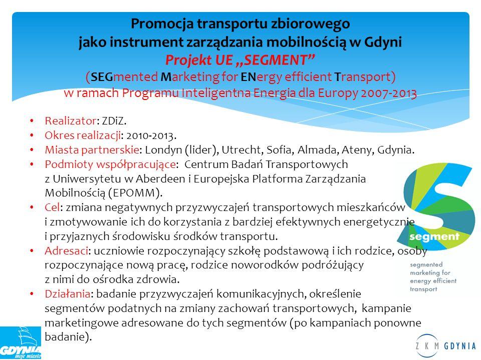 Promocja transportu zbiorowego jako instrument zarządzania mobilnością w Gdyni Projekt UE SEGMENT (SEGmented Marketing for ENergy efficient Transport)