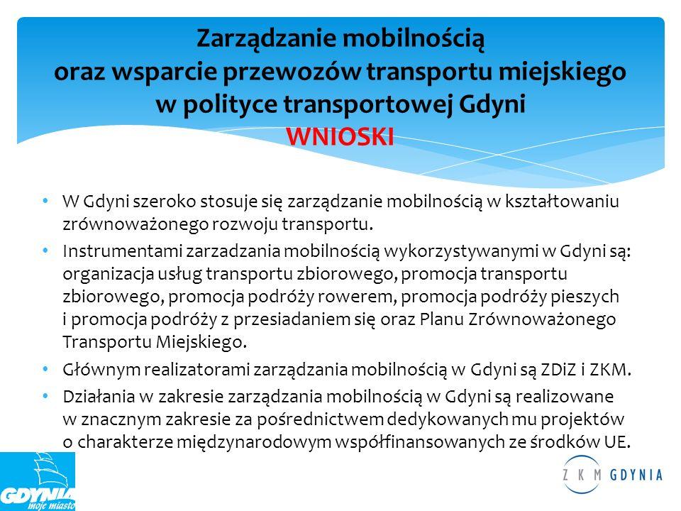 W Gdyni szeroko stosuje się zarządzanie mobilnością w kształtowaniu zrównoważonego rozwoju transportu. Instrumentami zarzadzania mobilnością wykorzyst