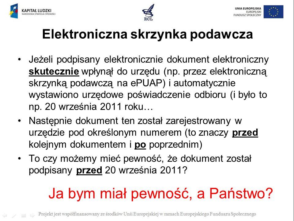 Elektroniczna skrzynka podawcza Jeżeli podpisany elektronicznie dokument elektroniczny skutecznie wpłynął do urzędu (np. przez elektroniczną skrzynką