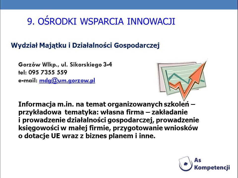 Wydział Majątku i Działalności Gospodarczej Gorzów Wlkp., ul. Sikorskiego 3-4 tel: 095 7355 559 e-mail: mdg@um.gorzow.plmdg@um.gorzow.pl Informacja m.