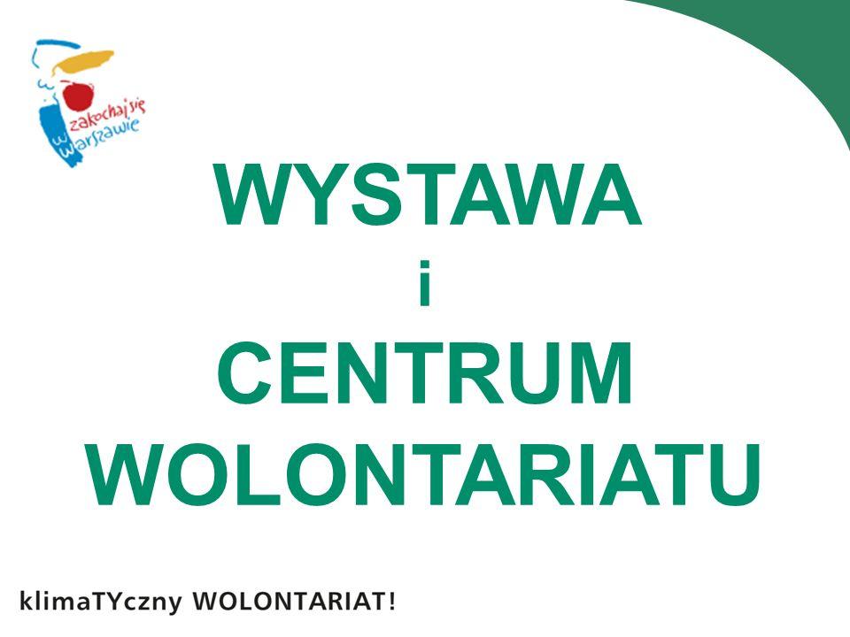 WYSTAWA i CENTRUM WOLONTARIATU