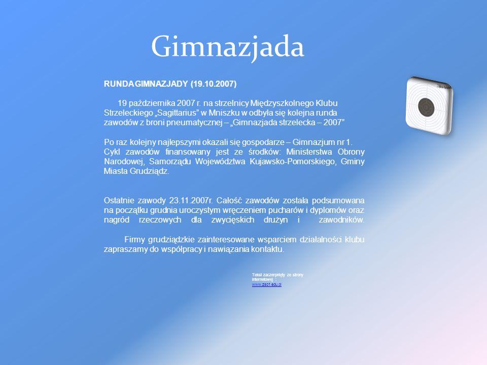 Gimnazjada RUNDA GIMNAZJADY (19.10.2007) 19 października 2007 r.