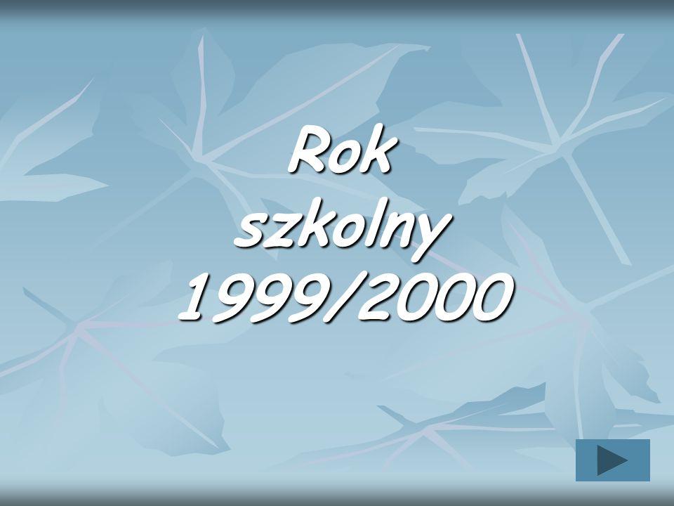 Rok szkolny 1999/2000