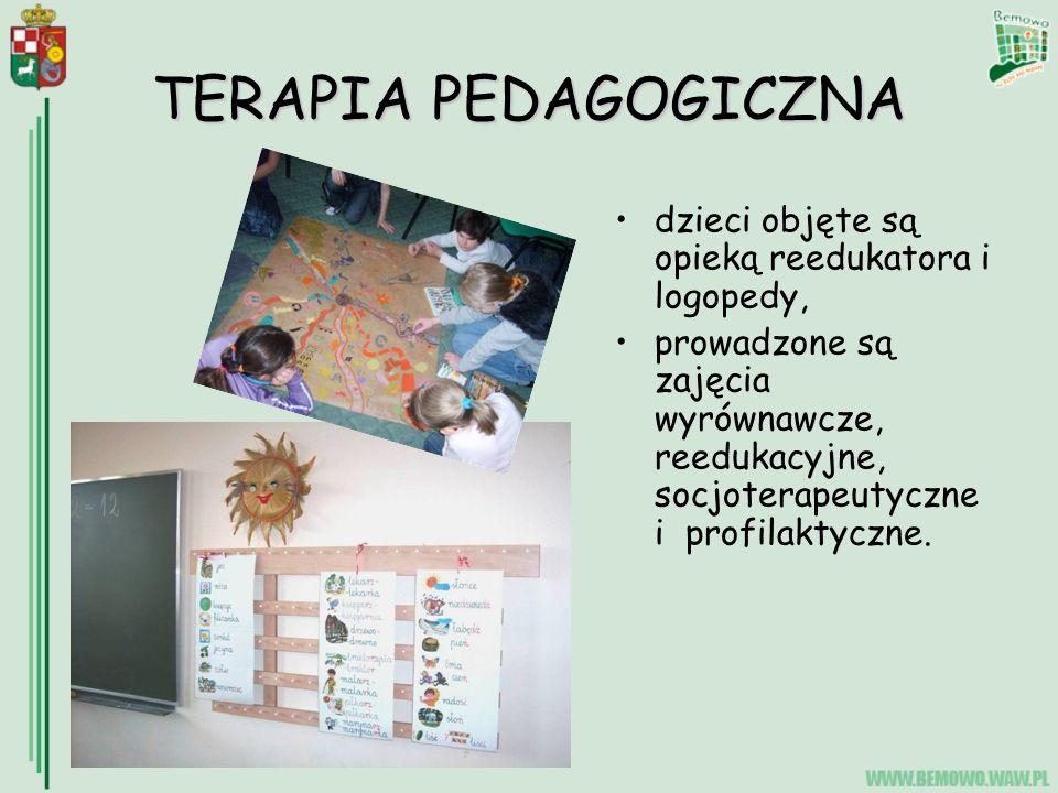 TERAPIA PEDAGOGICZNA dzieci objęte są opieką reedukatora i logopedy, prowadzone są zajęcia wyrównawcze, reedukacyjne, socjoterapeutyczne i profilaktyczne.