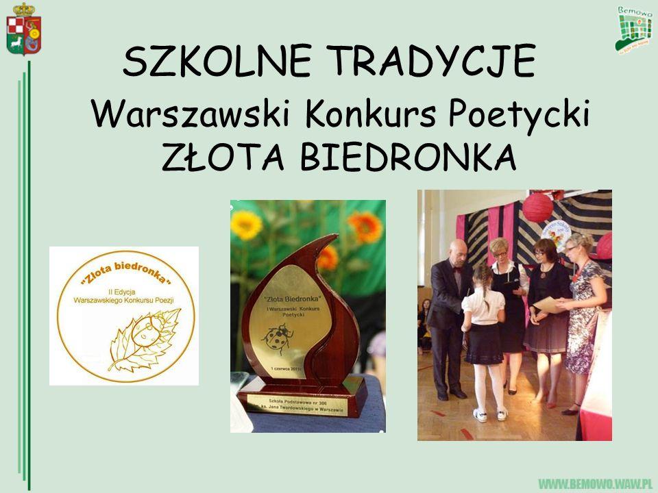 SZKOLNE TRADYCJE Warszawski Konkurs Poetycki ZŁOTA BIEDRONKA
