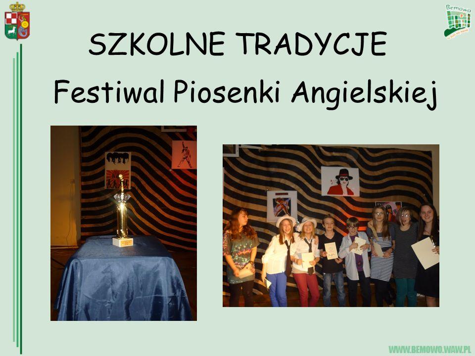 SZKOLNE TRADYCJE Festiwal Piosenki Angielskiej