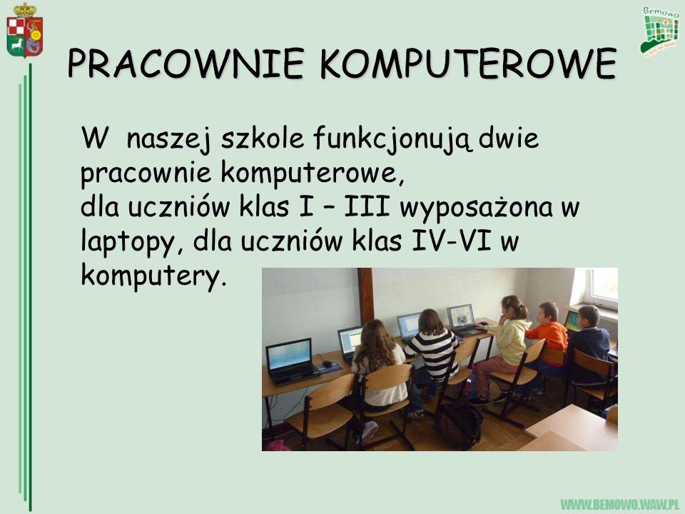 PRACOWNIE KOMPUTEROWE W naszej szkole funkcjonują dwie pracownie komputerowe, dla uczniów klas I – III wyposażona w laptopy, dla uczniów klas IV-VI w komputery.