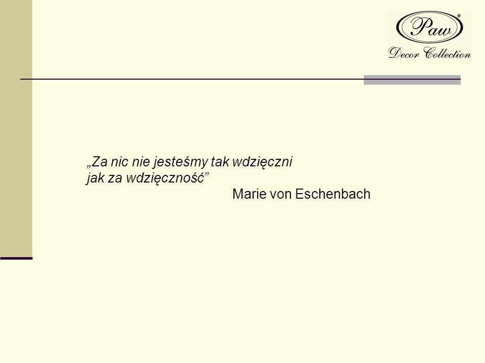 Za nic nie jesteśmy tak wdzięczni jak za wdzięczność Marie von Eschenbach