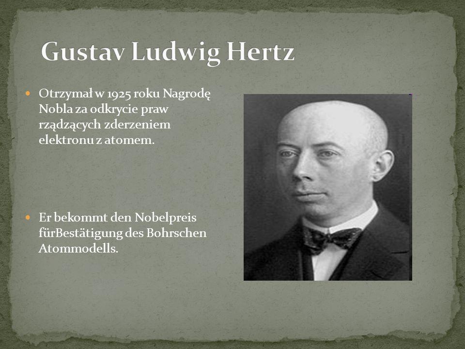 Otrzymał w 1925 roku Nagrodę Nobla za odkrycie praw rządzących zderzeniem elektronu z atomem.