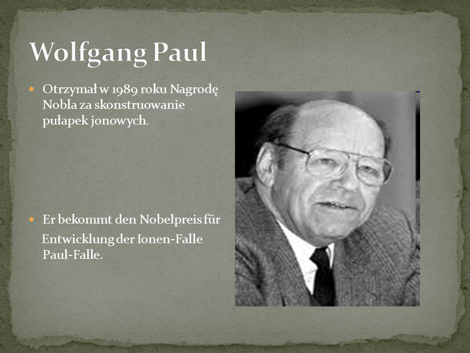 Otrzymał w 1989 roku Nagrodę Nobla za skonstruowanie pułapek jonowych.