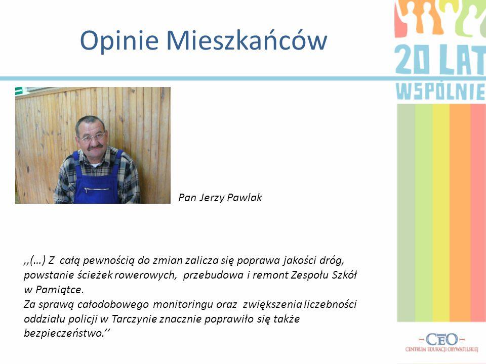 Pan Jerzy Pawlak,,(…) Z całą pewnością do zmian zalicza się poprawa jakości dróg, powstanie ścieżek rowerowych, przebudowa i remont Zespołu Szkół w Pa