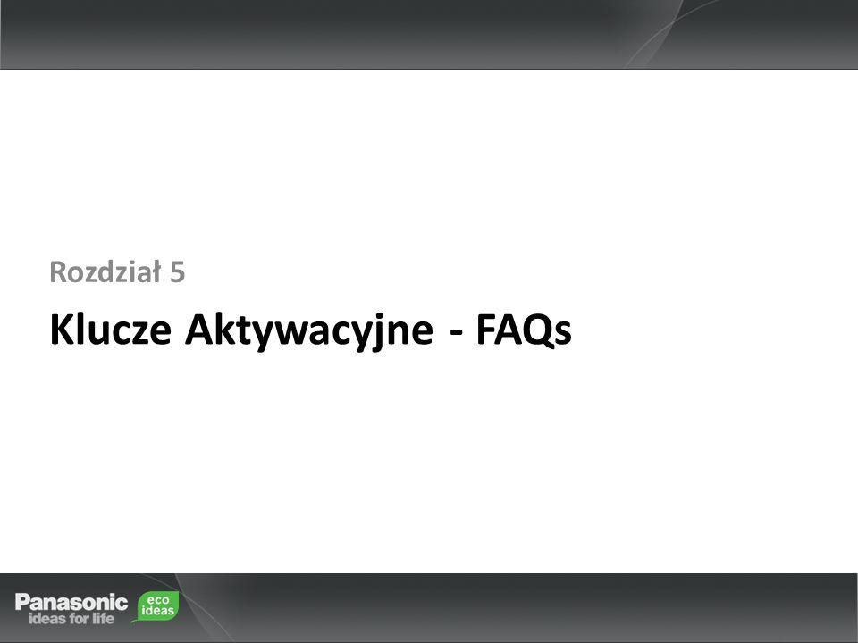 Klucze Aktywacyjne - FAQs Rozdział 5